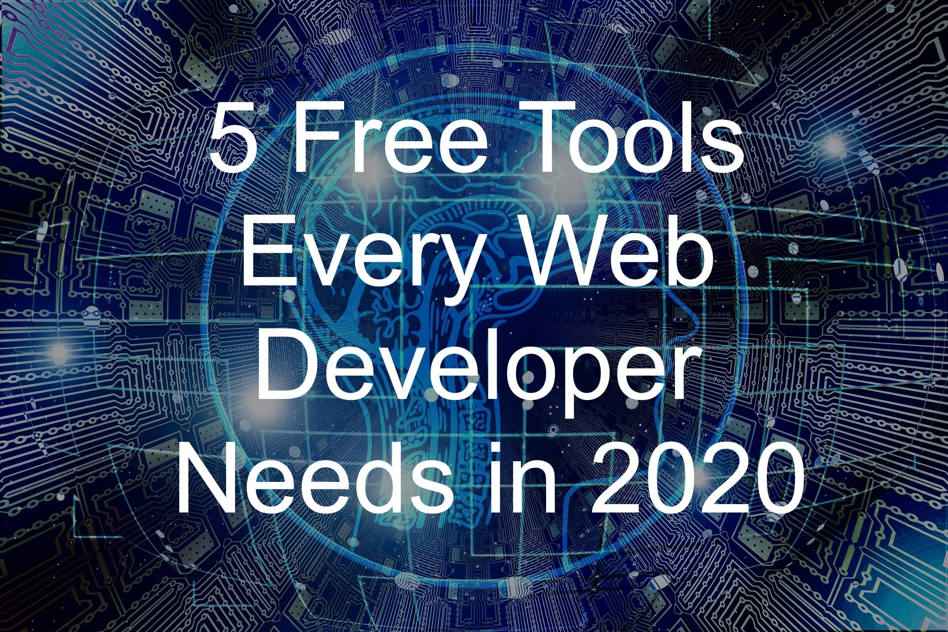 free tools every web developer needs 2020 featured